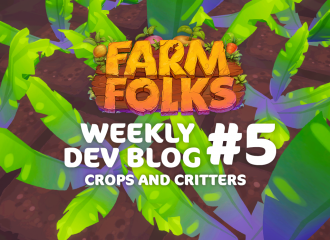 Weekly Dev Blog #5 - Crops and Critters